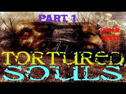 Tortured Souls | Interview w/ Steve E Asher | Part 1 | Stories of the Supernatural