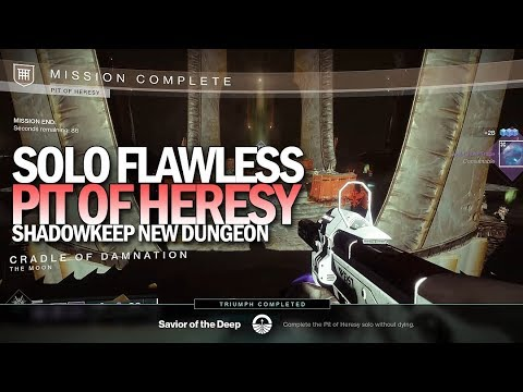 "Solo Flawless ""Pit Of Heresy"" Dungeon (Warlock) [Destiny 2 Shadowkeep]"