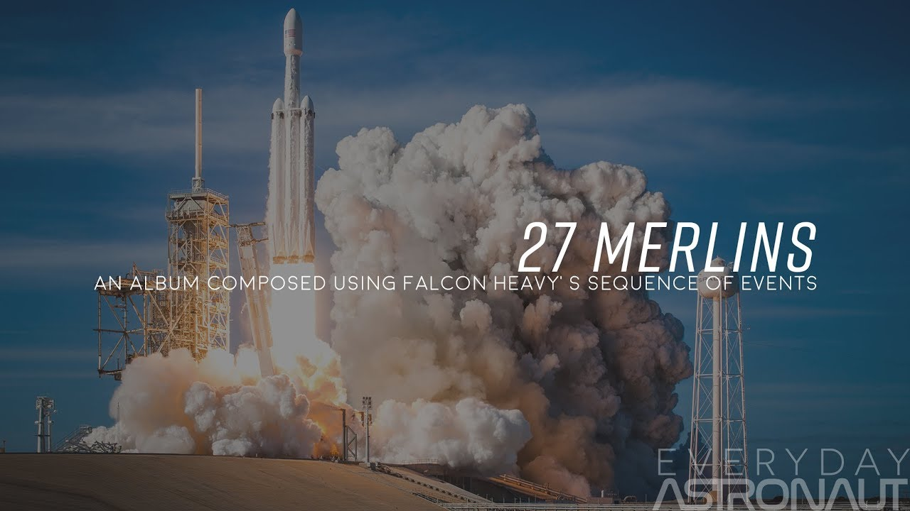 """""""27 Merlins"""" Music composed to Falcon Heavy's sequence of ..."""