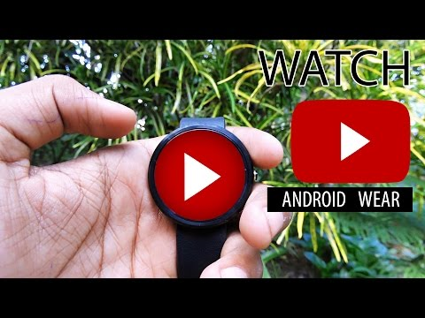 How To Watch YouTube Videos On Android Wear