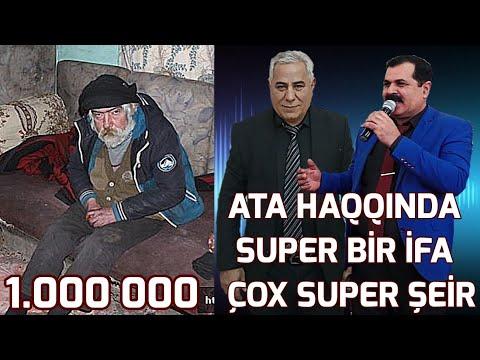 Ata İfası ve Şeiri Hamıya Lezzet Etdi Dinleyin Super Ifa Yeni 2018 Ziyafəddin Xəlilov