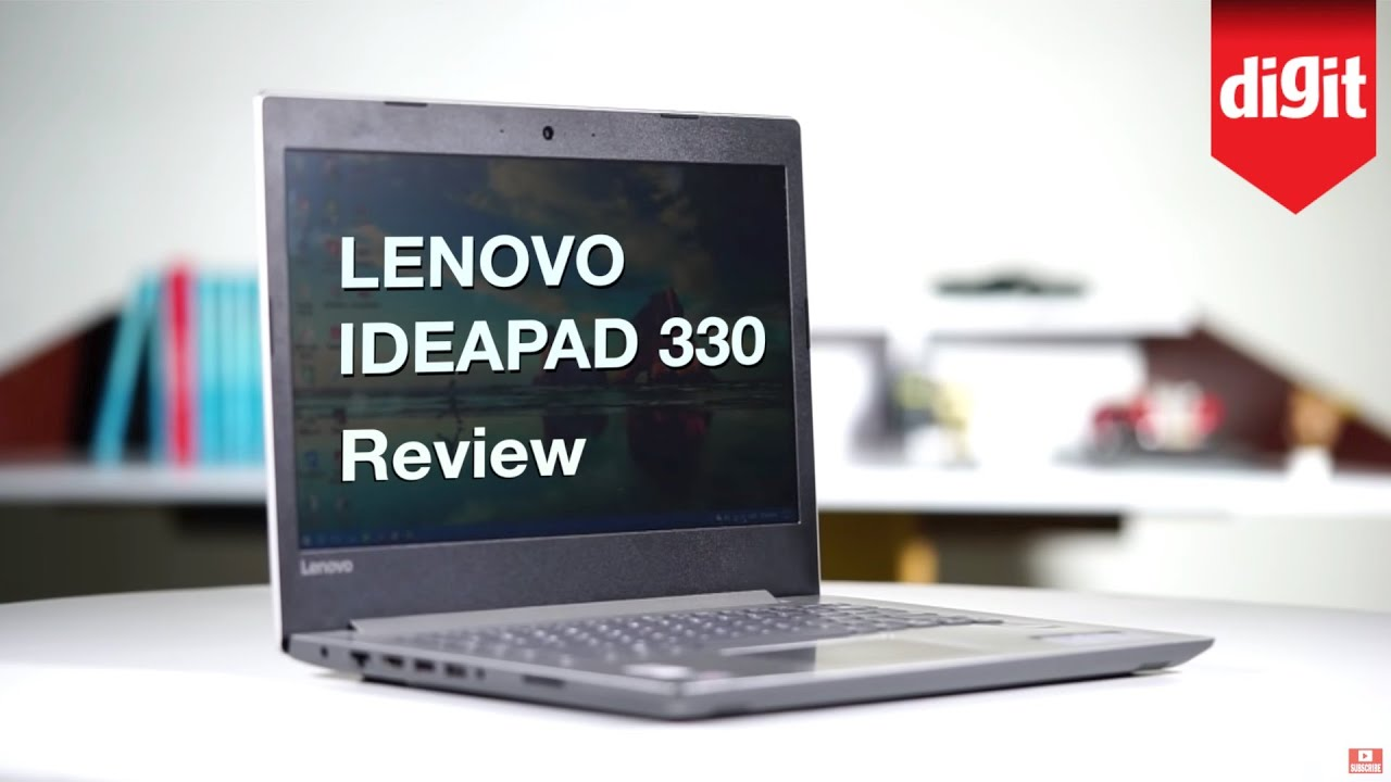Lenovo Ideapad 330 Review | Digit in
