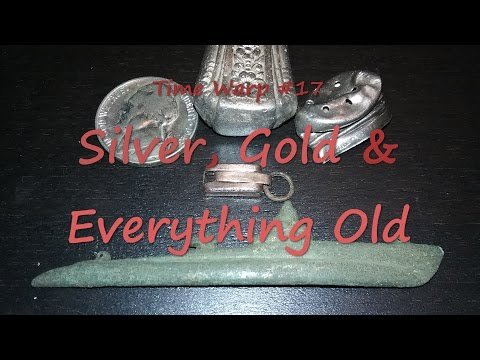 Time Warp #17 - Silver and Gold and Everything Old