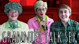 GRANNIES TALK SEX