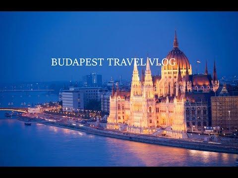 BUDAPEST TRAVEL VLOG | 2017