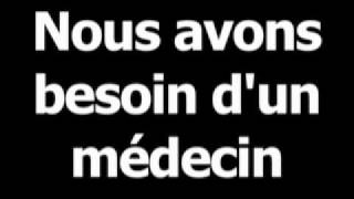 French phrase for we need a doctor is nousavonsbesoindunmédecin