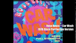 Rose Royce ~ Car Wash 1976 Disco Purrfection Version