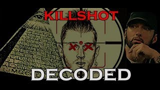 KILLSHOT Decoded ILLUMINATI Message (Demonic Possesion)