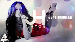 Repeat youtube video Jayoh - Vrei Un Golan | Official Single