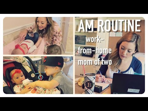 morning routine 2017 | work at home mom of 2 | toddler & newborn | brianna k | tara henderson collab