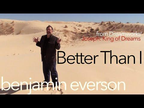 Ben Everson - Better Than I - Joseph King of Dreams