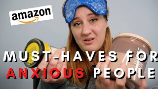 Favorite Amazon Products for ANXIETY