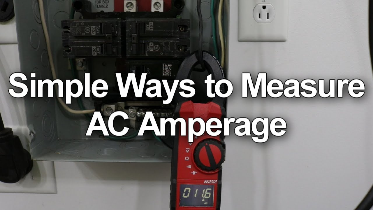How to Measure AC Amps - Circuit Breakers and Wall Outlets - YouTube