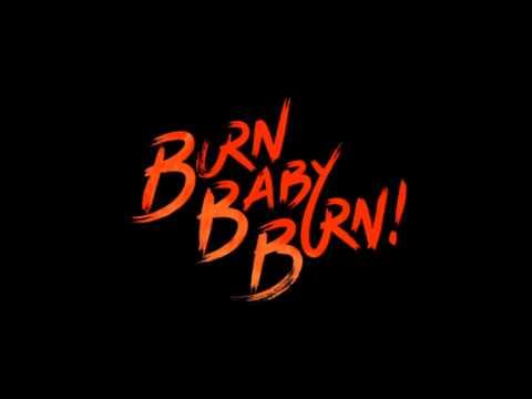 Burn Baby Burn - an original song by Undeadtrev