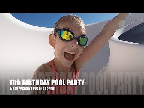 11th BIRTHDAY POOL PARTY | WHEN PRETEENS USE THE GOPRO!