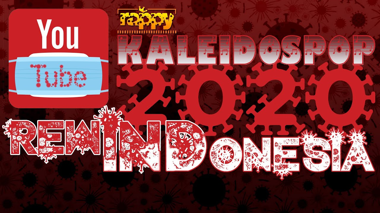 Youtube Rewind Indonesia 2020 by rappy - KALEIDOSPOP 2020 #YouTubeRewindIndonesia