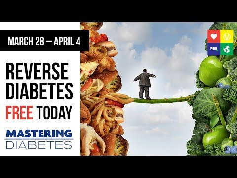 Reverse Type 2 Diabetes On Whole Food Plant-Based Diet   FREE Online Event