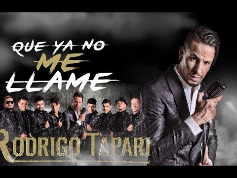 Que ya no me llame / Rodrigo Tapari 2018