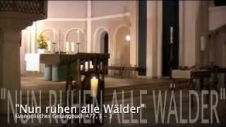 """Schöneberg: Choral """"Nun ruhen alle Wälder"""", Ev. Gesangbuch 477, 1 - 3"""
