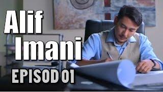 Alif Imani | Episod 1