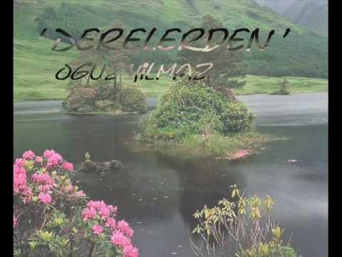 Oguz Yilmaz - Derelerden       Son Album 2010