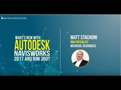 What's New with Autodesk Navisworks 2017 and BIM 360?