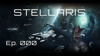 Stellaris Infinate Legacy 1 2 X Ep 000 A New Breed