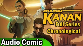 Star Wars: Kanan Full Series (Chronological Edit) (Audio Comic)