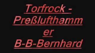 Torfrock - Preßlufthammer B-B-Bernhard