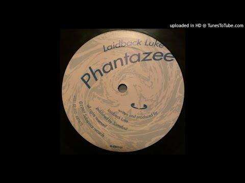 Laidback Luke - Phantazee