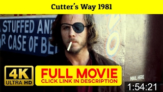 Cutter's Way 1981 FuII'-Movi'estream