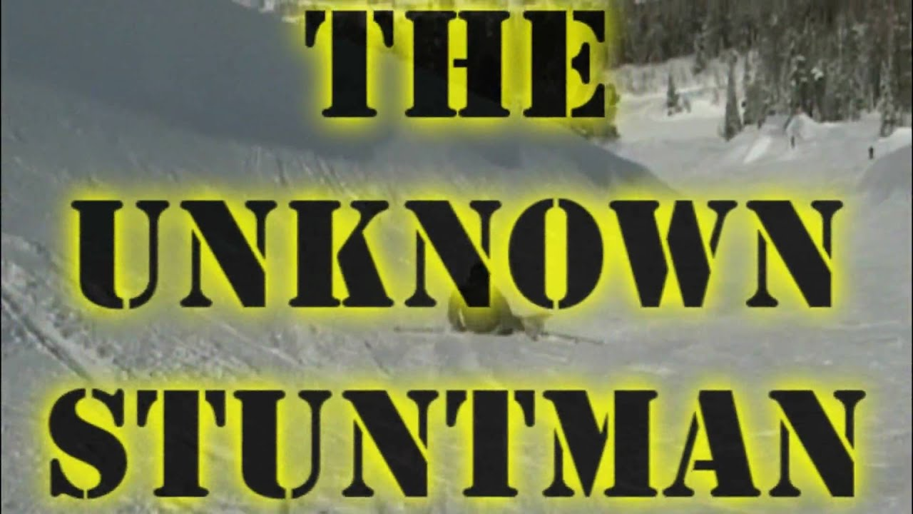 the unknown stuntman