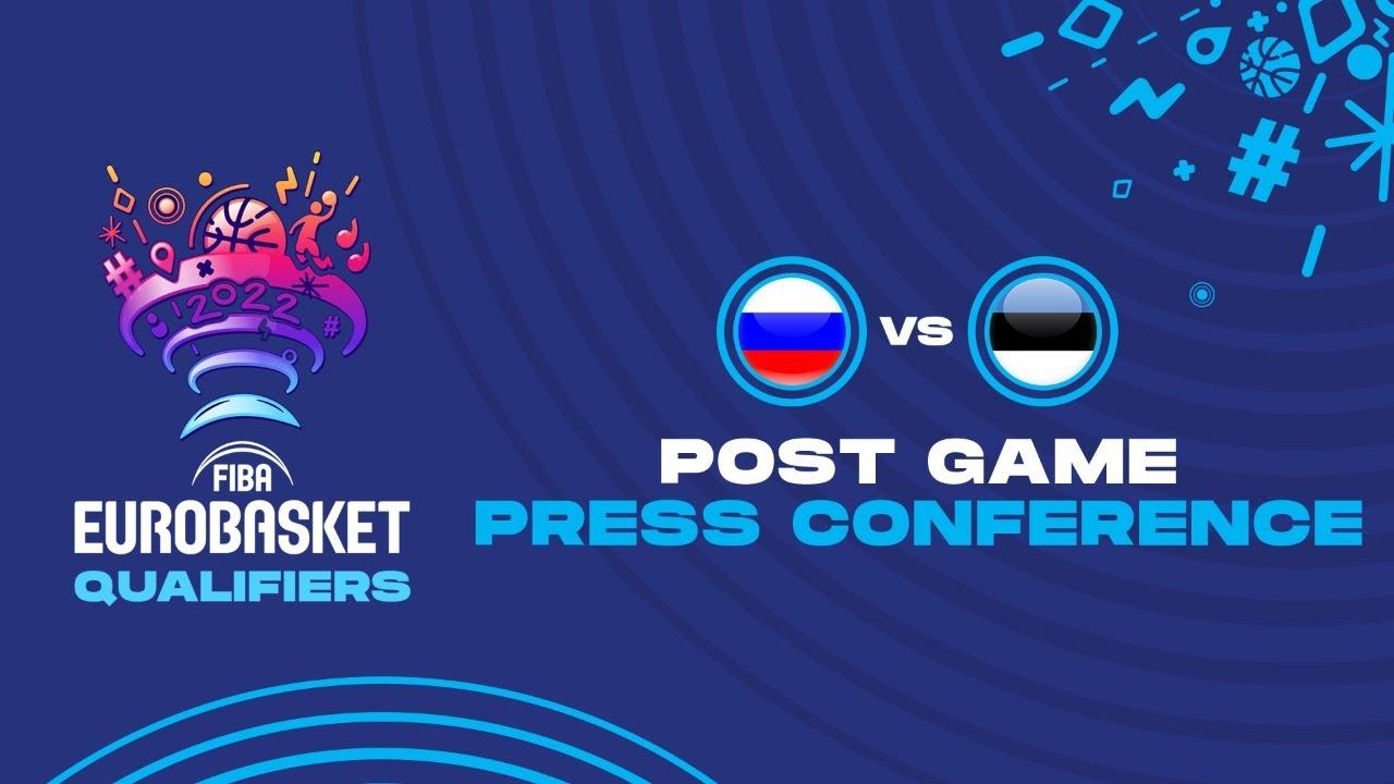 Russia v Estonia - Press Conference - FIBA EuroBasket Qualifiers 2022