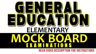 GENERAL EDUCATION - ELEMENTARY - SEPTEMBER 2020 LET SIMULATED BOARD EXAMINATIONS