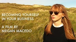 Megan Macedo - Becoming Yourself in Your Business (Film Trailer)