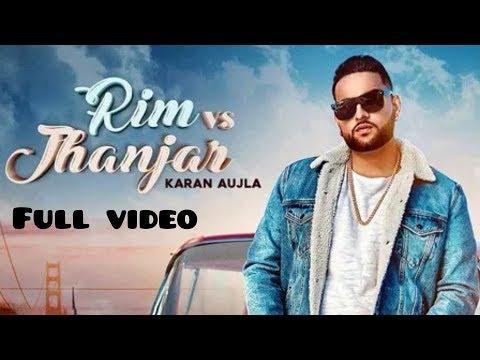 Rim Vs Jhanjar - Karan Aujla (Full Hd Song) Deep Jandu | Sukh Sanghera | Latest Punjabi Song 2019