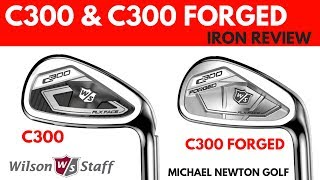 Wilson C300 Iron & C300 Forged Iron Review