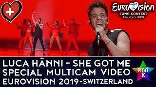 "Luca Hänni - ""She Got Me"" - Special Multicam video - Eurovision 2019 (Switzerland)"