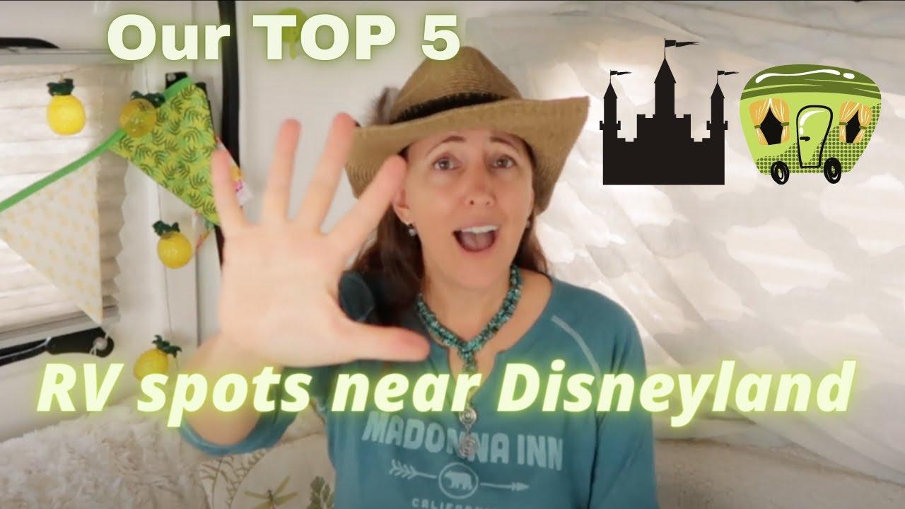 Top 5 Awesome RV Sites Near Disneyland, California