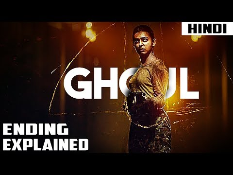 Ghoul (2018) Ending Explained in Hindi #Filmora9#GoProGiveaway