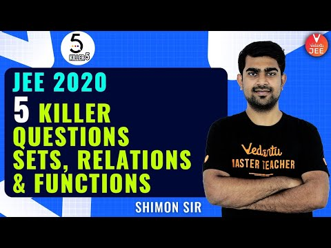 Sets Relations And Functions L-9   Killer 5 Questions   JEE Maths   JEE Main 2020   Vedantu JEE