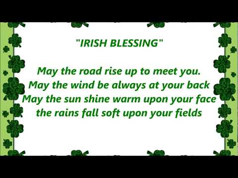 IRISH BLESSING MAY THE ROAD RISE LYRICS WORDS BEST WEDDING GRADUATION FAREWELL SING ALONG SONGS