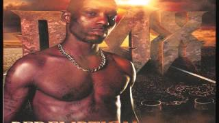 DMX - Built Like A Bitch [Track 2] Remastered 2015