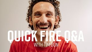 Tim Don Quick Fire Q&A | Sigma Sports