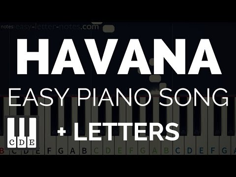 HAVANA - easy piano song for beginners + letter notes!