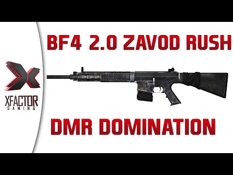Battlefield 4 2.0 - DMR Domination and the new Zavod Rush