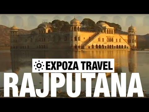 Rajputana Vacation Travel Video Guide