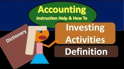 Investing Activities Definition - What are Investing Activit