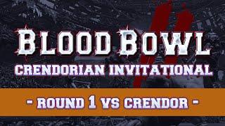Blood Bowl 2 - Crendorian Invitational - Round 1 vs Crendor