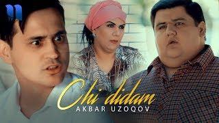 Akbar Uzoqov - Chi didam   Акбар Узоков - Чи дидам